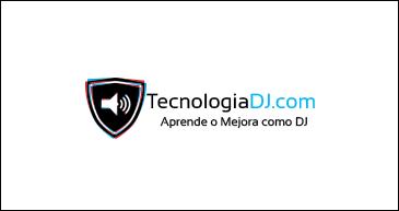 TECNOLOGIA DEL DJ